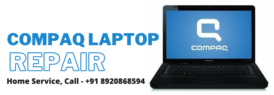 Compaq Laptop Repair in Delhi