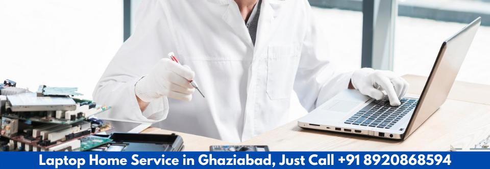Laptop Repair Home Ghaziabad